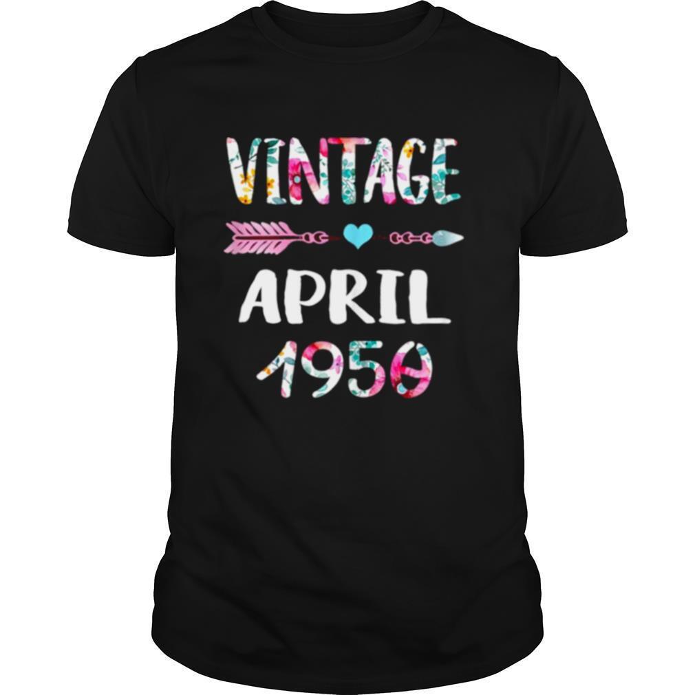 April Girls 1950 71st Birthday 71 Year Vintage Since 1950 shirt Classic Men's