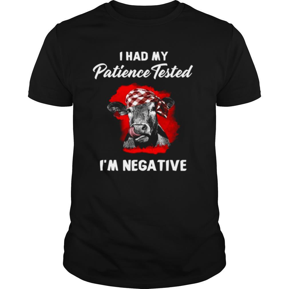 I Had My Patience Tested I'm Negative shirt Classic Men's