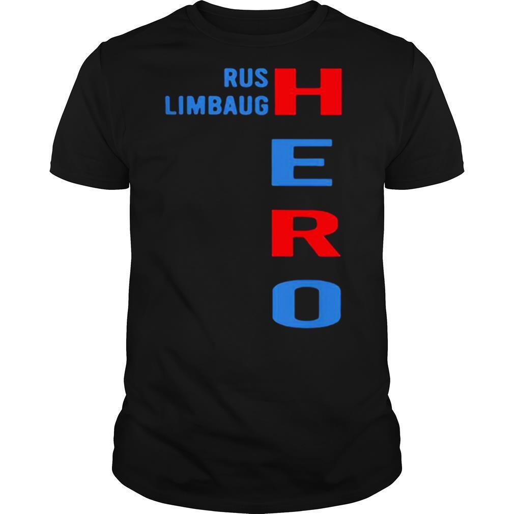 Super Nice Rip Rush Limbaugh Hero 2021 shirt Classic Men's