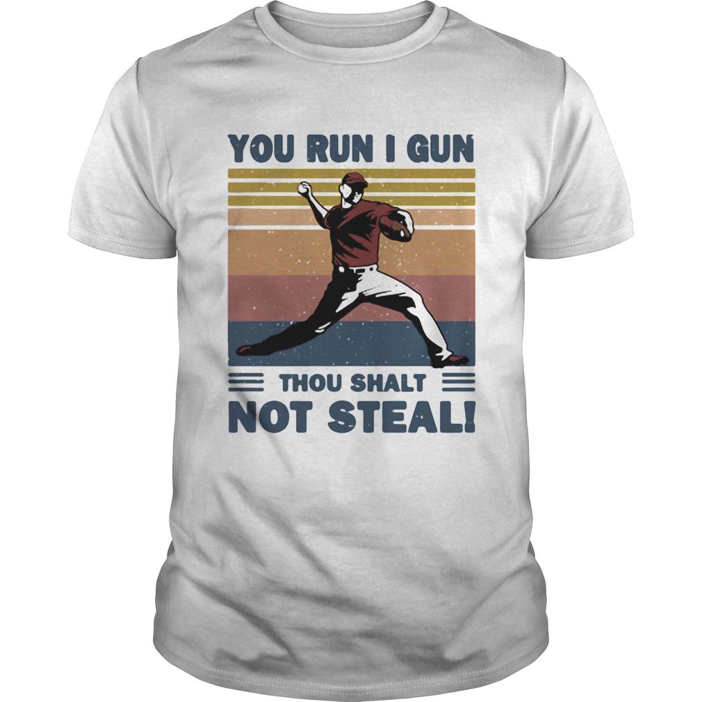 You run I gun thou shalt not steal baseball vintage shirt Classic Men's