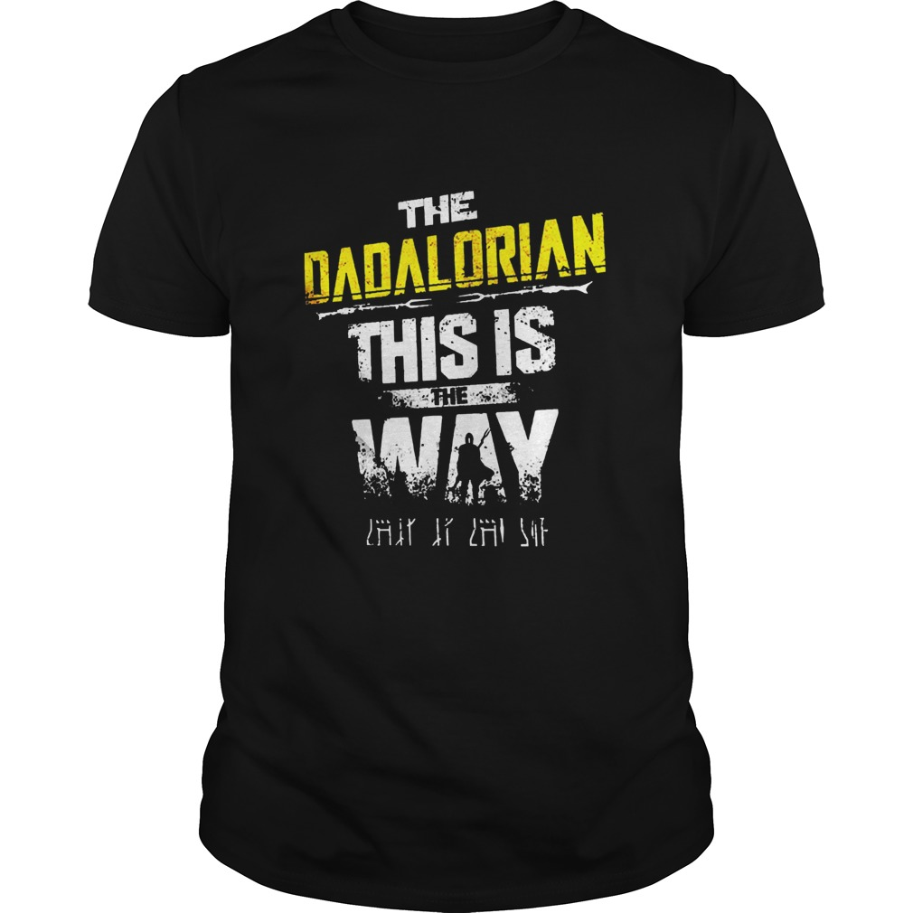 Star wars the dadalorian this is the way shirt Classic Men's