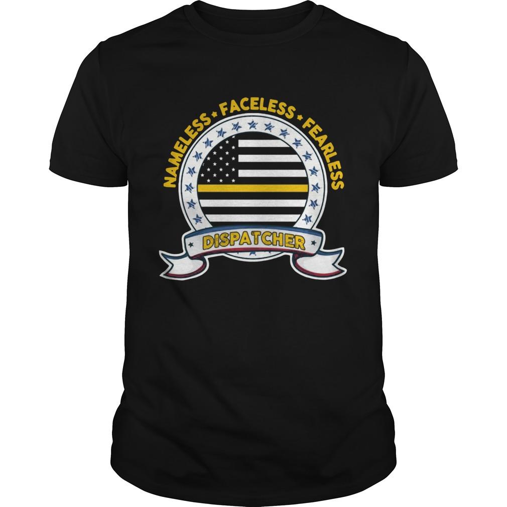 Nameless Faceless Fearless Dispatcher shirt Classic Men's