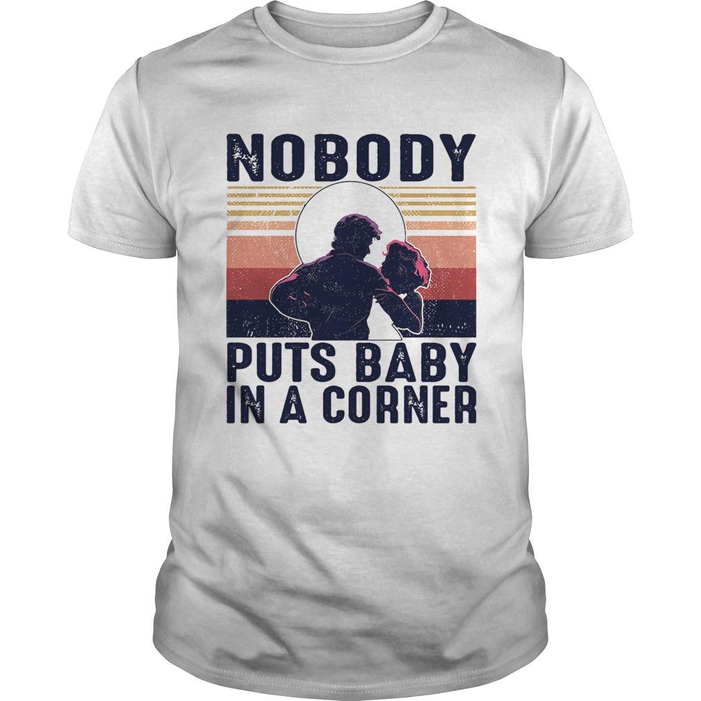 Nobody puts baby in the corner vintage shirt Classic Men's