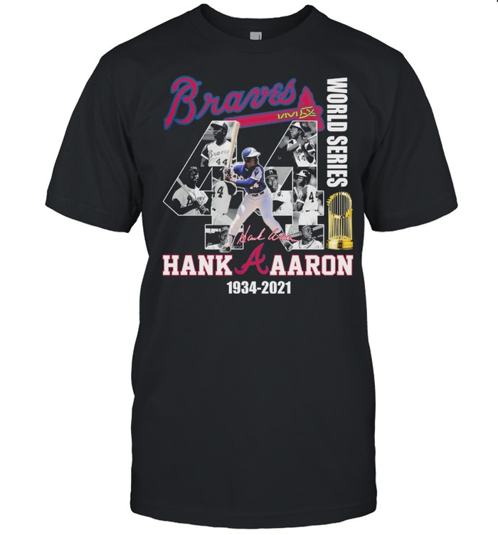 Braves World Series Hank Aaron 1934 2021 Thank You For The Memories Signature Shirt