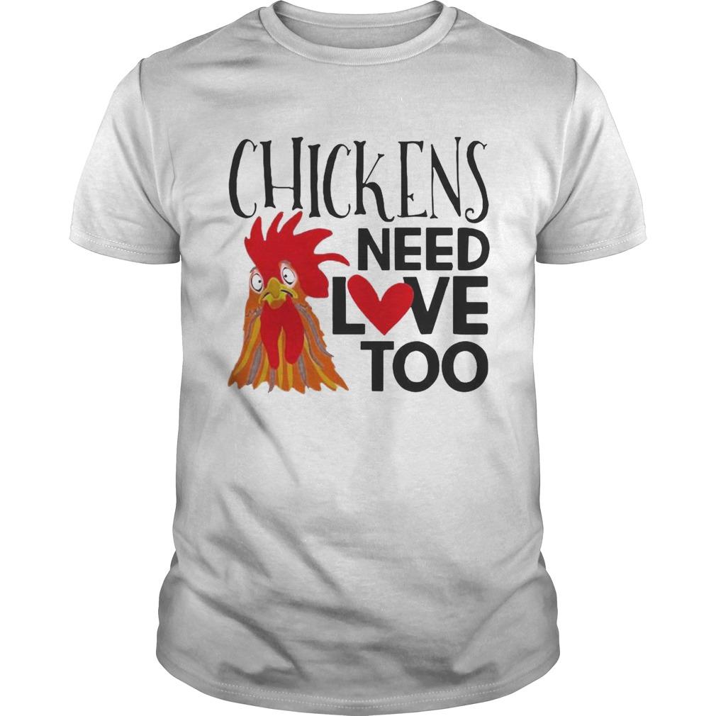 Chickens Need Love Too shirt Classic Men's
