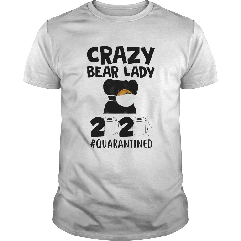 Crazy Bear Lady 2020 Quarantined shirt Classic Men's