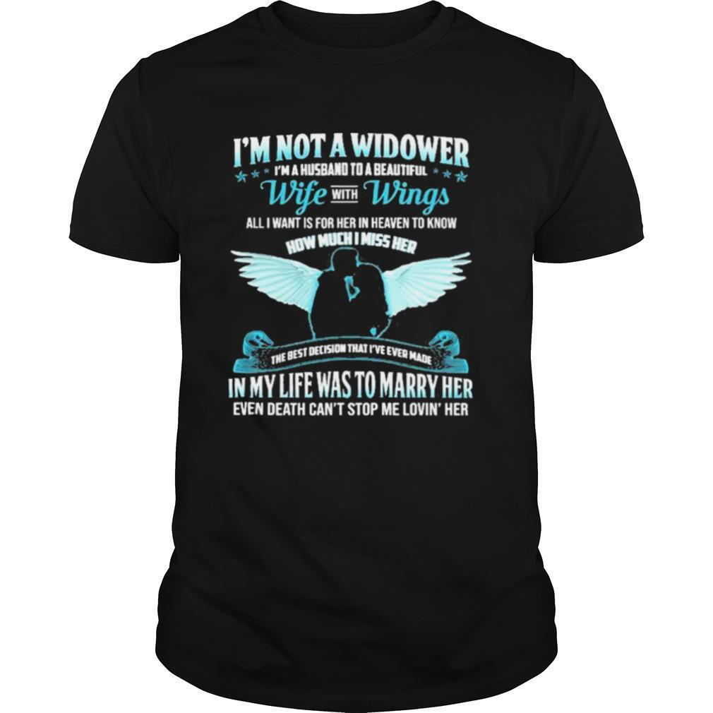 I'm Not A Widower I'm A Husband To A Beautiful Wife Wings shirt Classic Men's