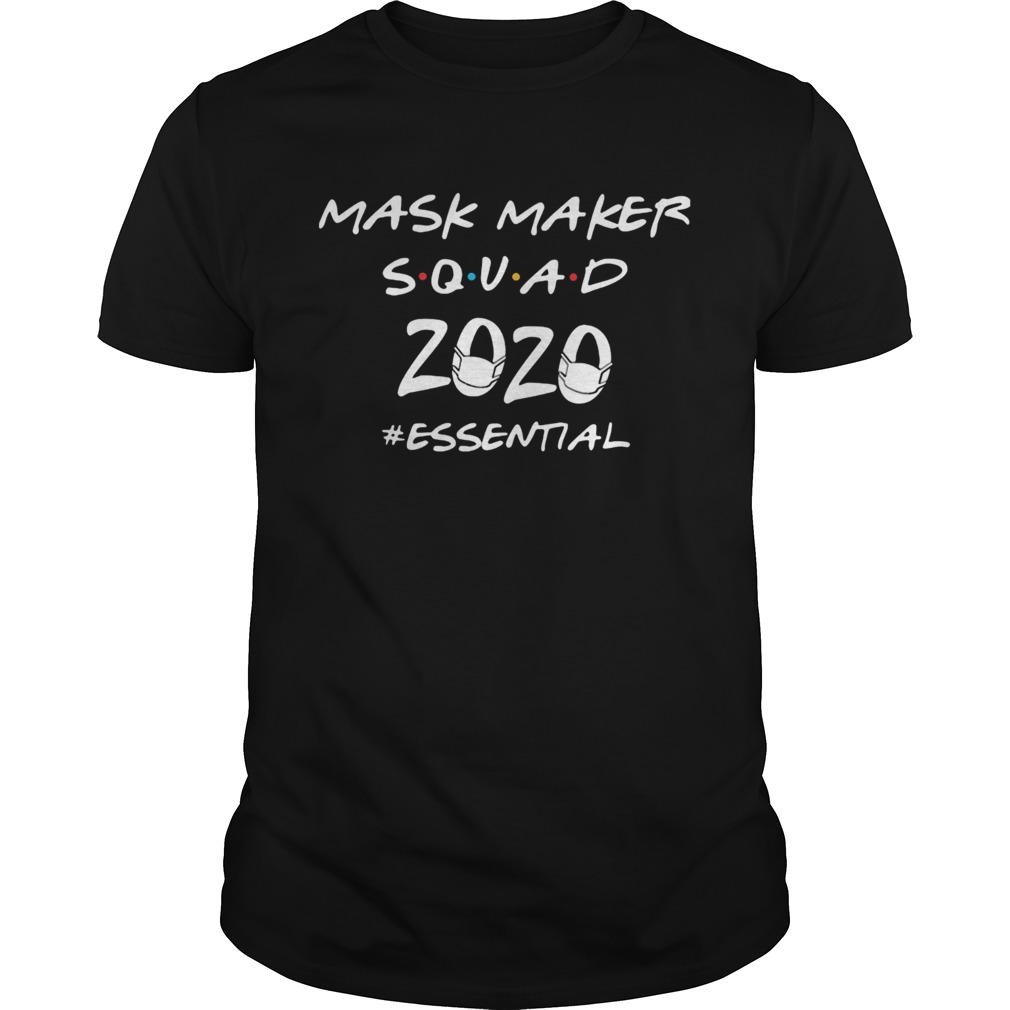 Mask maker squad 2020 essential mask covid19 shirt Classic Men's