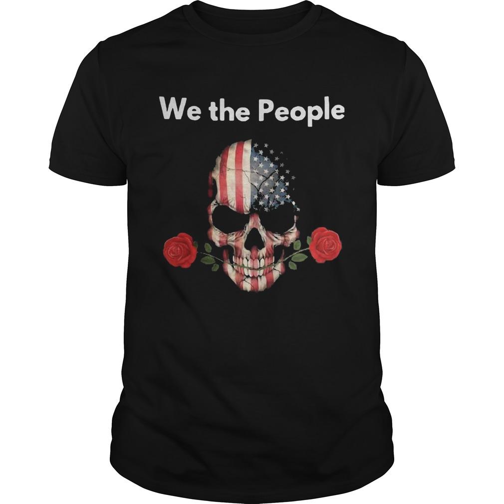 Skull Rose Lovers American We The People shirt Classic Men's