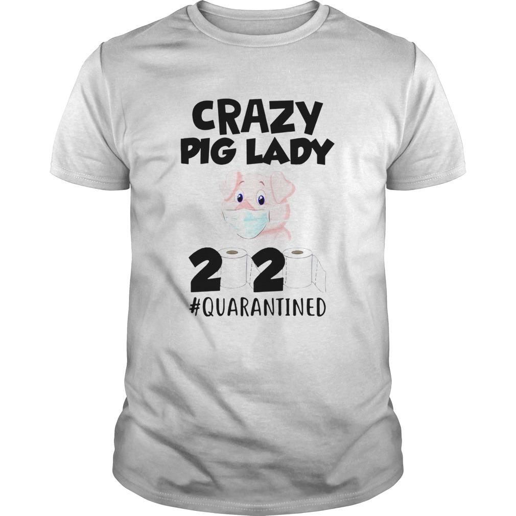 Crazy Pig Lady 2020 Quarantined shirt Classic Men's
