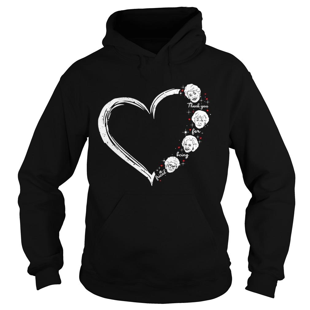 love thank you for being a friend golden girls heart  hoodie