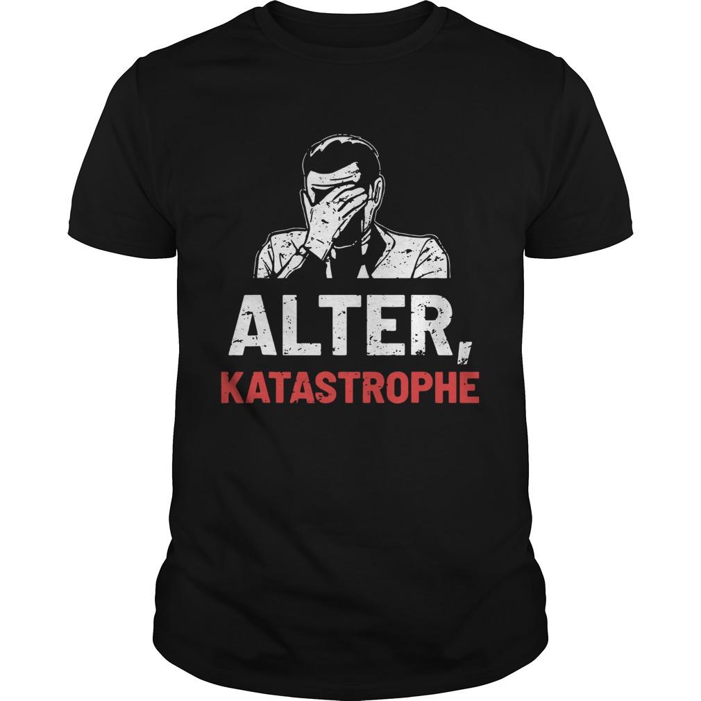 Alter Katastrophe shirt Classic Men's