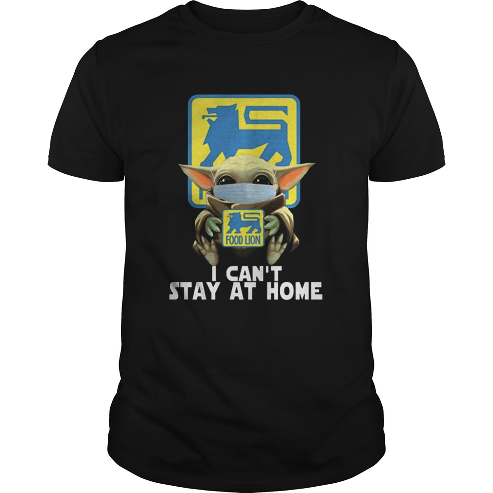 Baby yoda face mask hug food lion I cant stay at home shirt Classic Men's