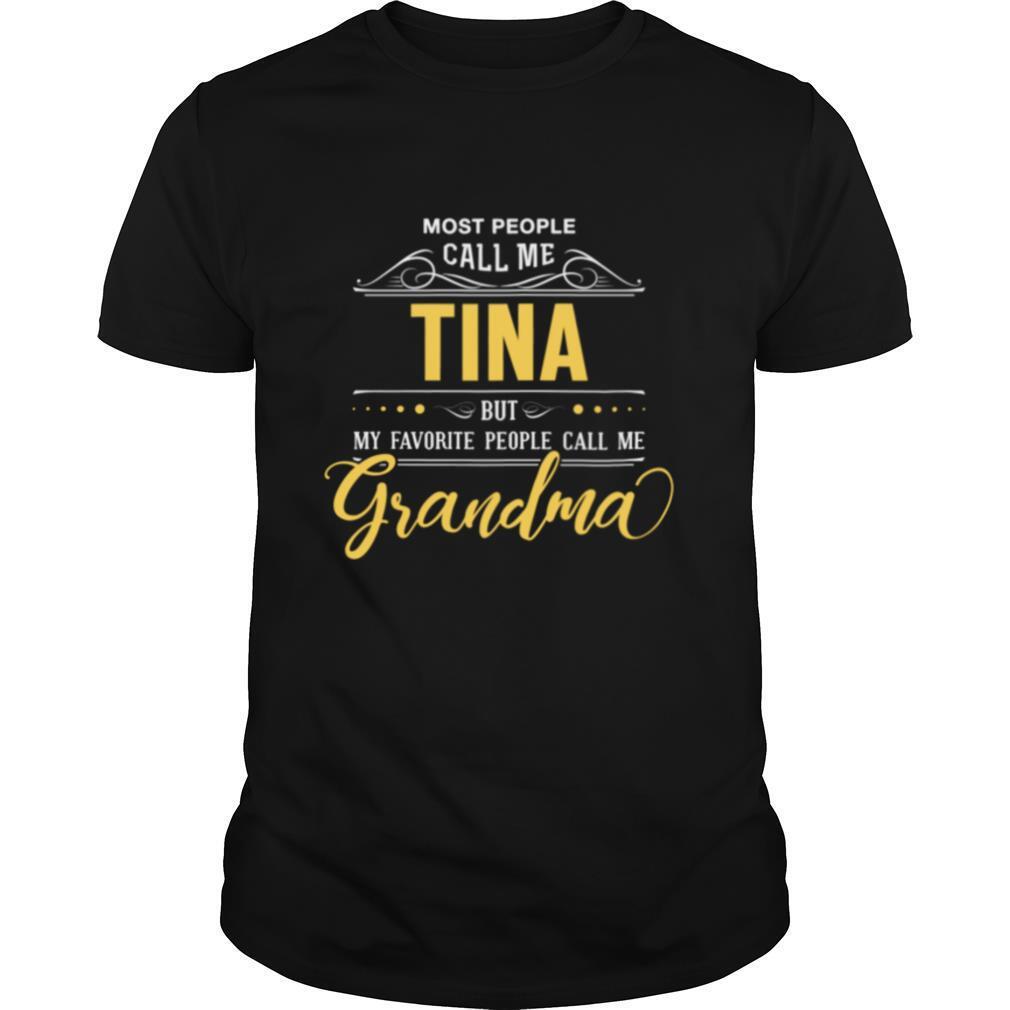 Tina Name My Favorite People Call Me Grandma shirt Classic Men's