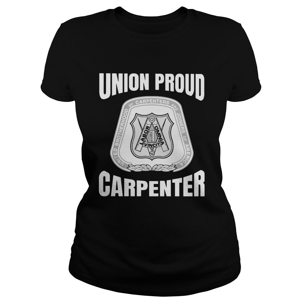 united brotherhood of carpenters and joiners of america union proud carpenter  classic ladies