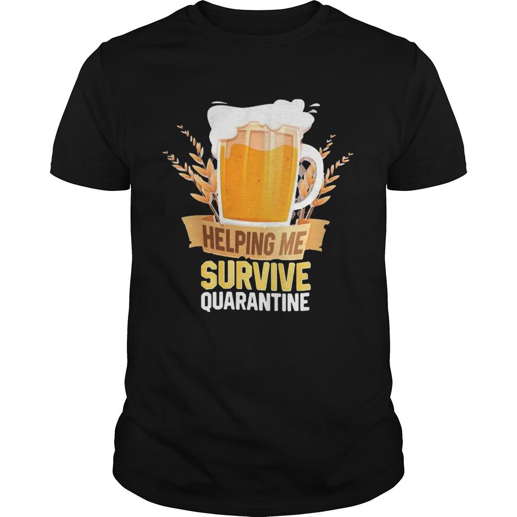 Beer Helping Me Survive Quarantine shirt Classic Men's