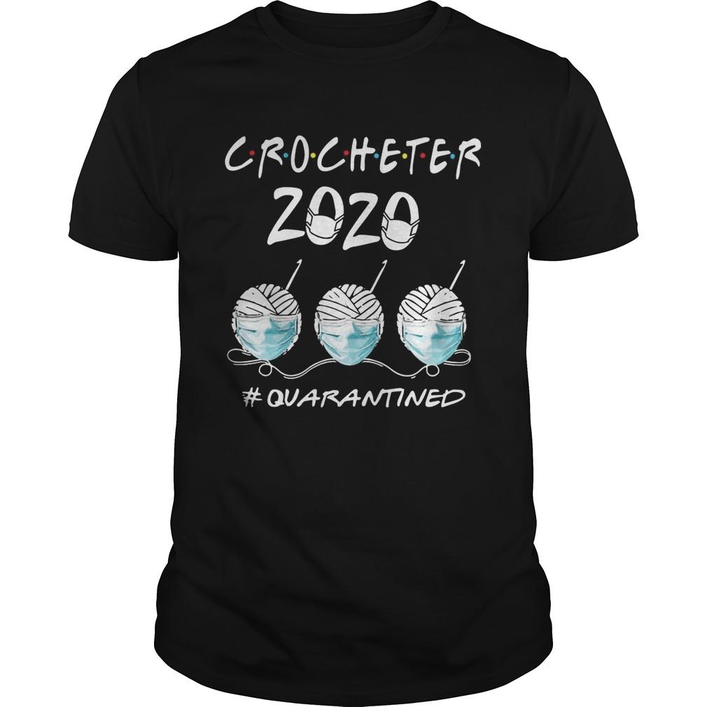 Crocheter 2020 quarantined shirt Classic Men's