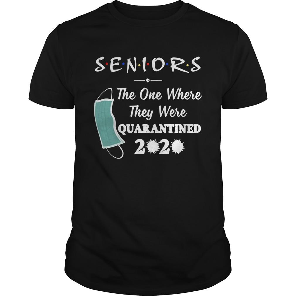 Seniors The One Where They were Quarantined 2020 Virus shirt Classic Men's