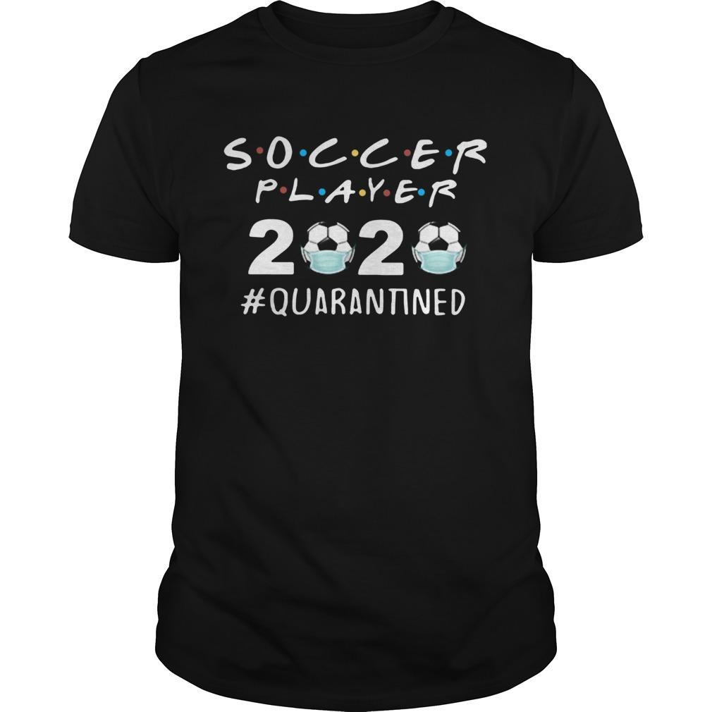 Soccer Player 2020 Face Mask Quarantined shirt Classic Men's