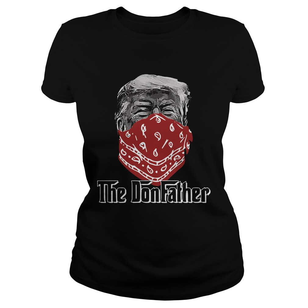 donald trump mask the donfather  classic ladies