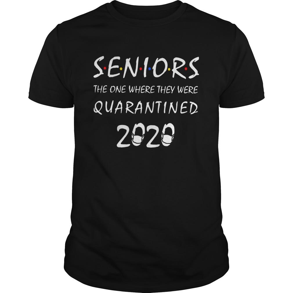 Seniors The One Where They Were Quarantined 2020 shirt Classic Men's