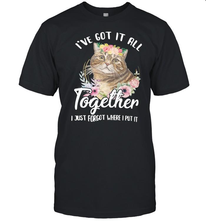 I've Got It All I Just Forgot Where I Put It Cat shirt Classic Men's T-shirt