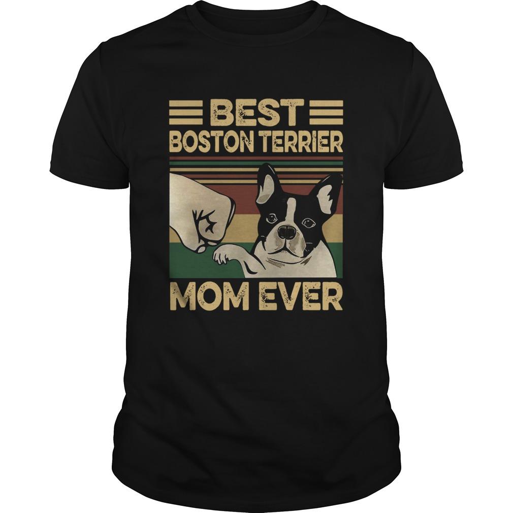 Best Boston Terrier Mom Ever Vintage shirt Classic Men's