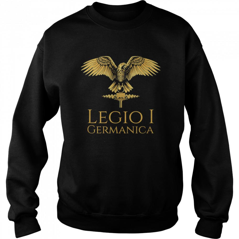 Roman Legion Legio I Germanica SPQR Aquila shirt Unisex Sweatshirt