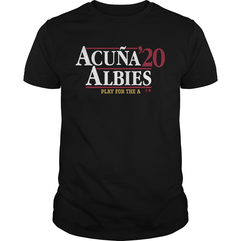 Acua Albies 20 Play For The A shirt Classic Men's