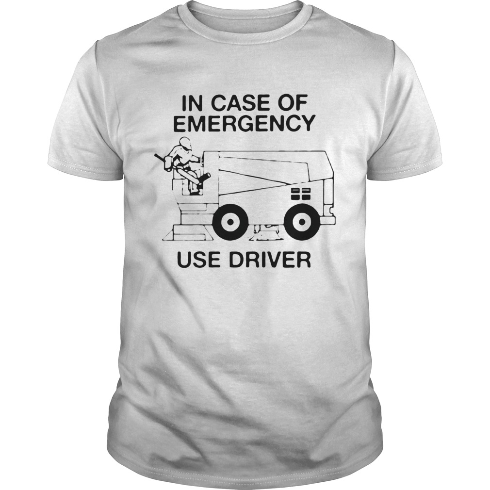 In Case Of Emergency Use Driver shirt Classic Men's