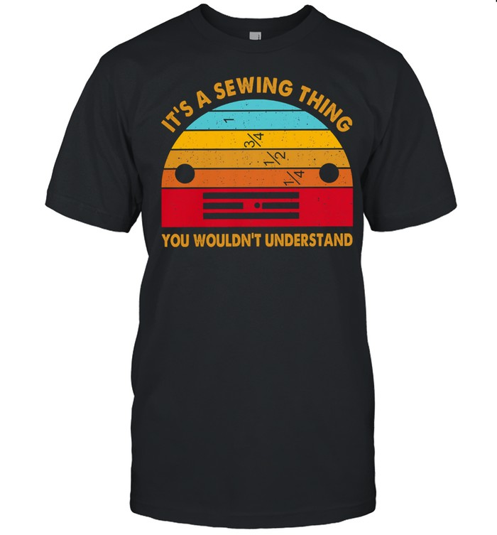 Its a sewing thing you wouldnt understand vintage shirt
