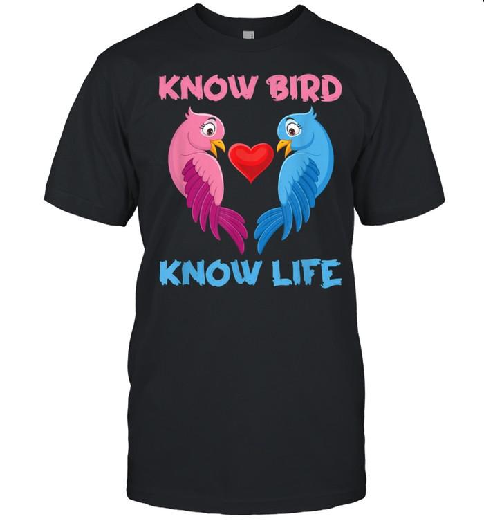 Know Bird Know Life shirt Classic Men's T-shirt