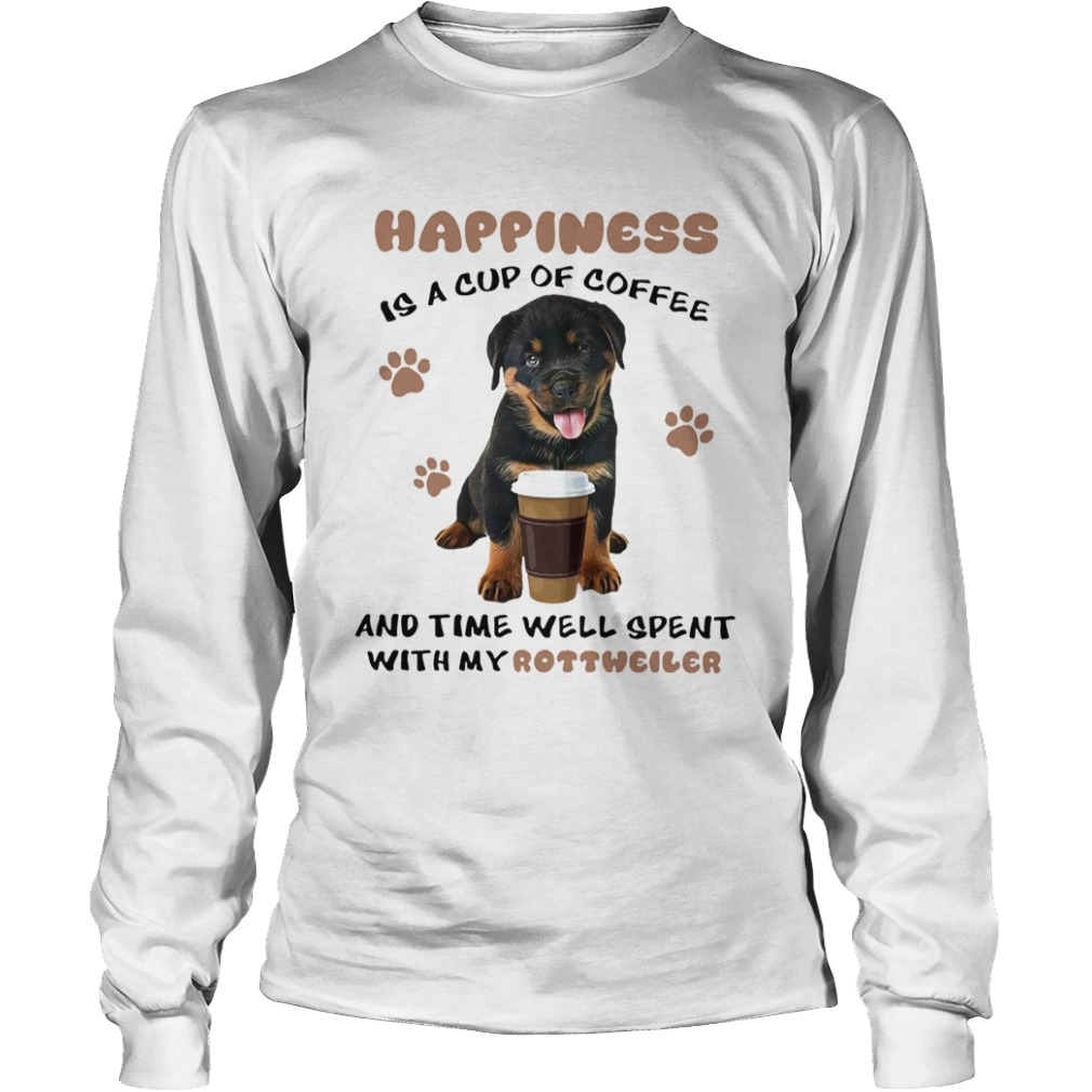 coffee and time well spent with rottweiler  longsleeve