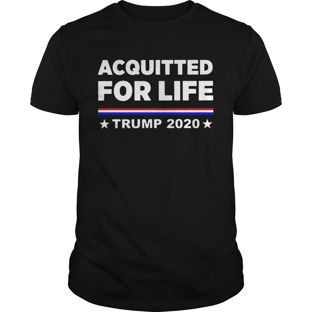Donald Trump Acquitted for Life Trump 2020 shirt Classic Men's