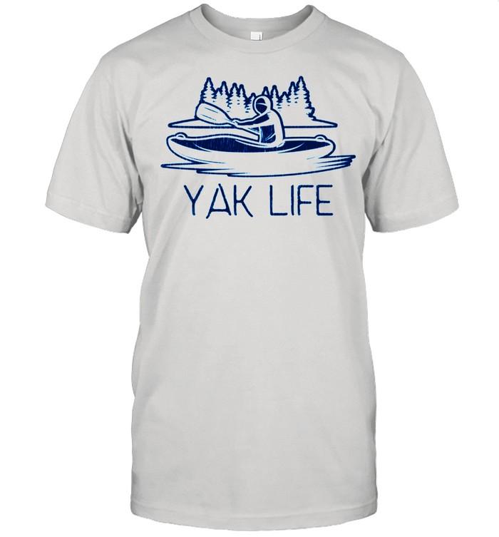 Kayaking Yak Life Kayaker's shirt