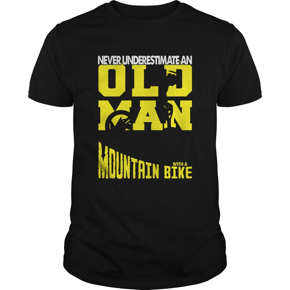 Never Underestimate An Old Man With A Mountain Bike shirt Classic Men's