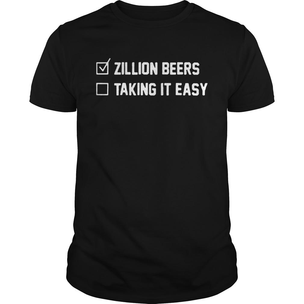 Zillion Beers Checklist Taking It Easy shirt Classic Men's