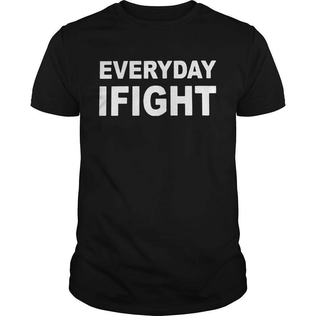 Espn Stuart Scott Everyday I Fight shirt Classic Men's