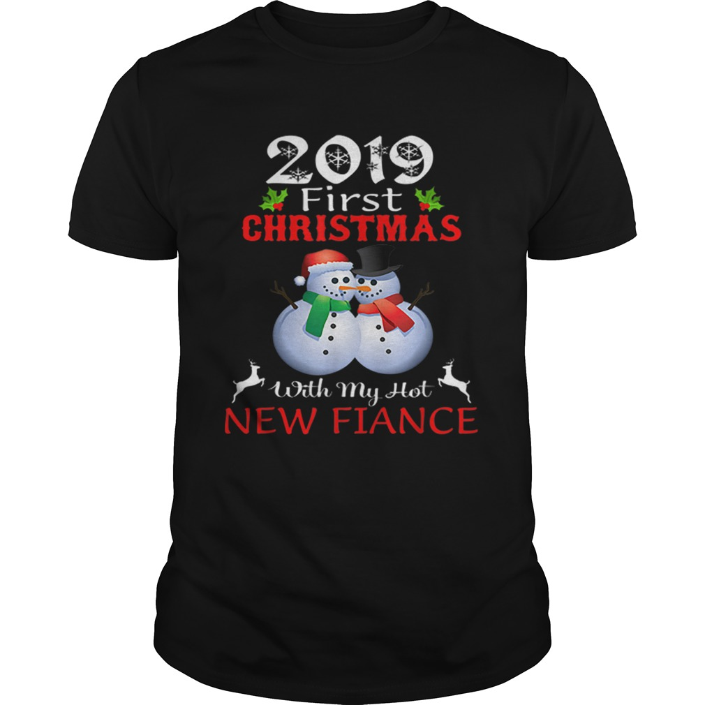 2019 First Christmas with My Hot New Fiance sweater shirt Classic Men's