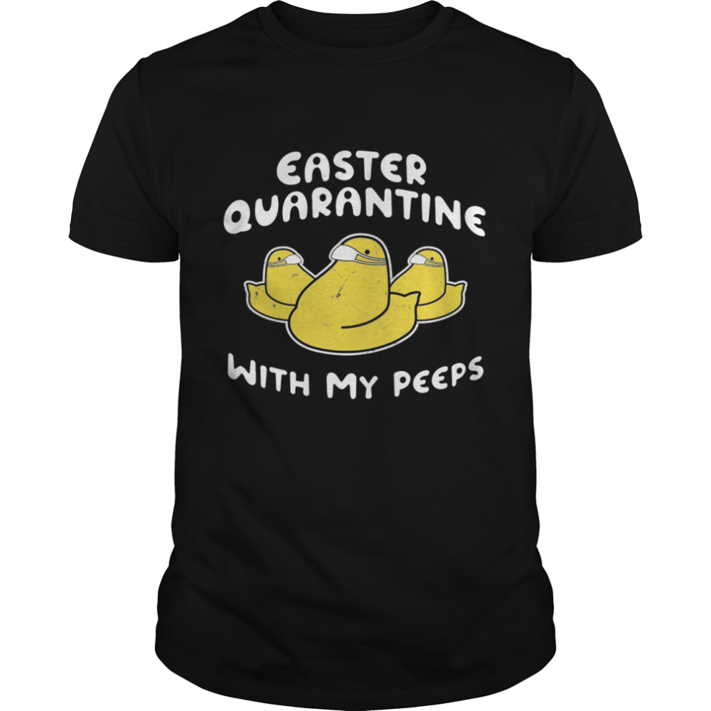 Duck Easter Quarantine With My Peeps  Classic Men's T-shirt