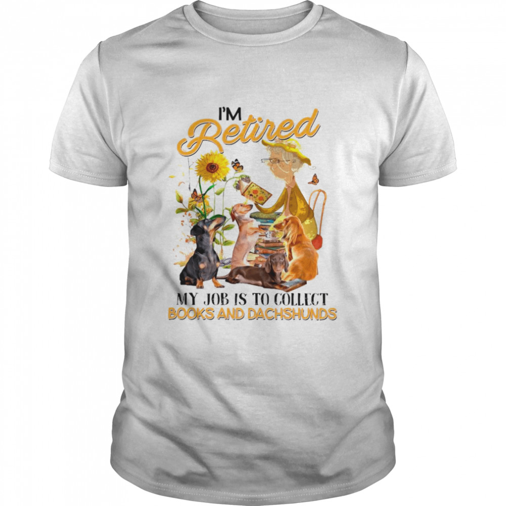 I Retired My Job Is To Collect Books And Dachshunds shirt Classic Men's T-shirt