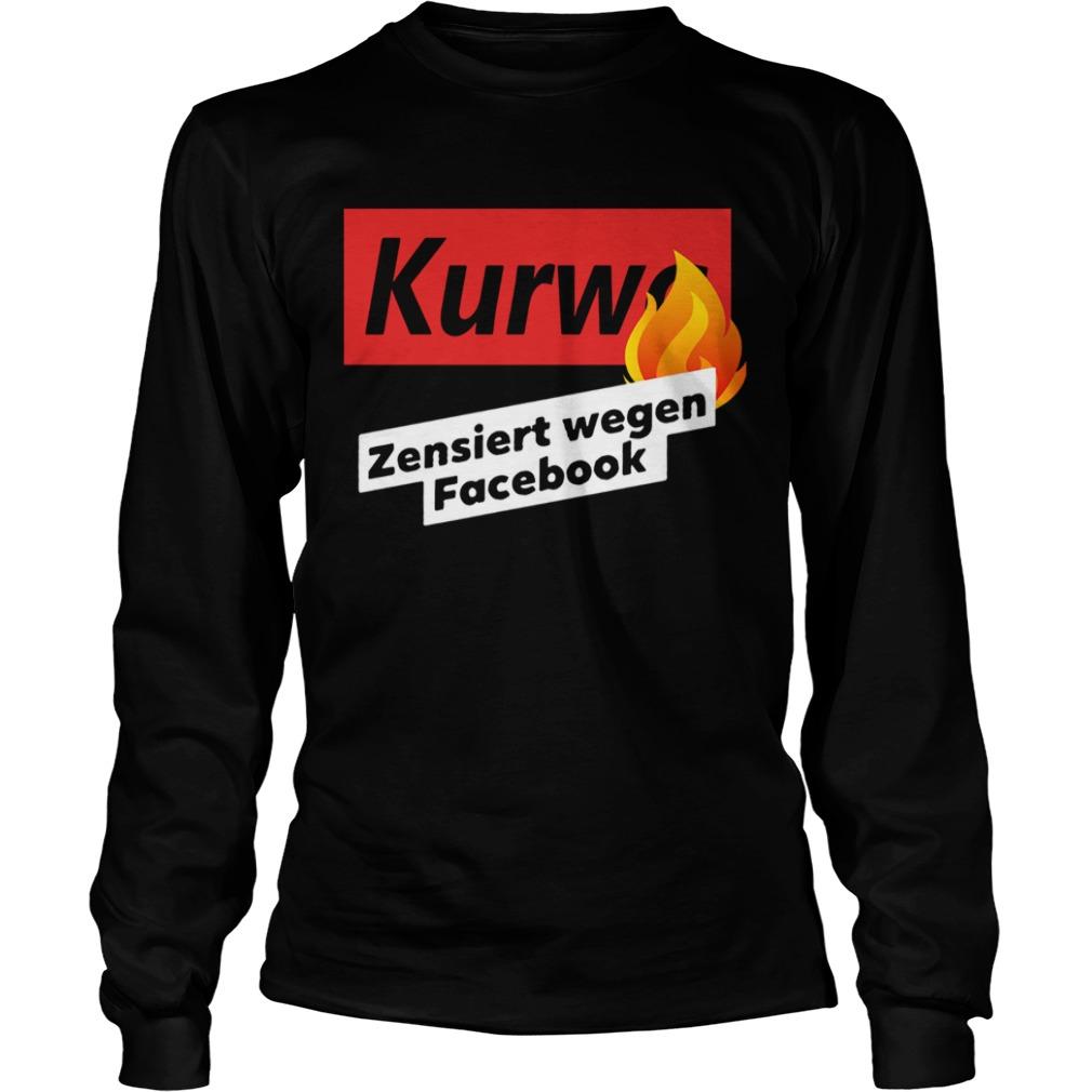 kurwa zensiert wegen facebook  longsleeve
