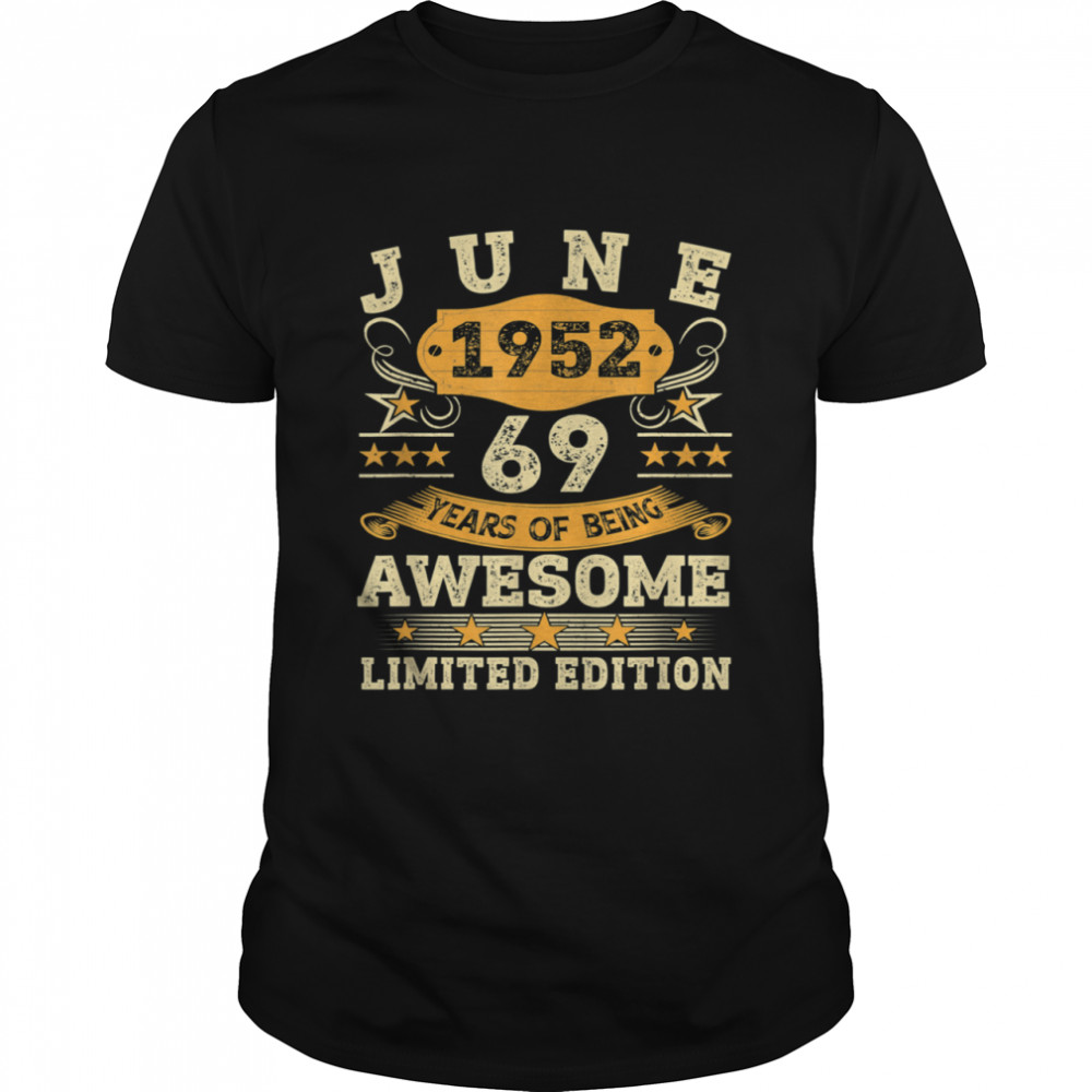 Vintage June 1952 69th Birthday 69 Years Old  Classic Men's T-shirt