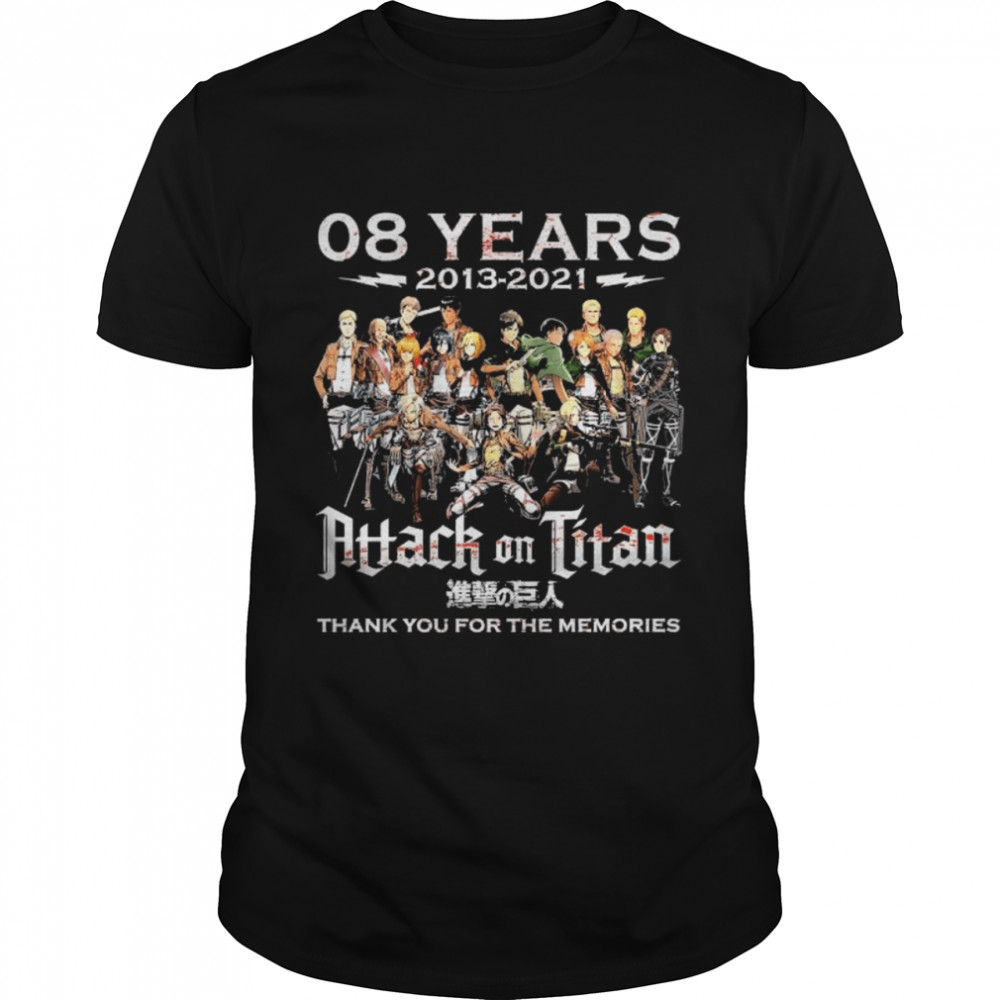 08 Years 2013 2021 Attack On Titan Thank You For The Memories  Classic Men's T-shirt