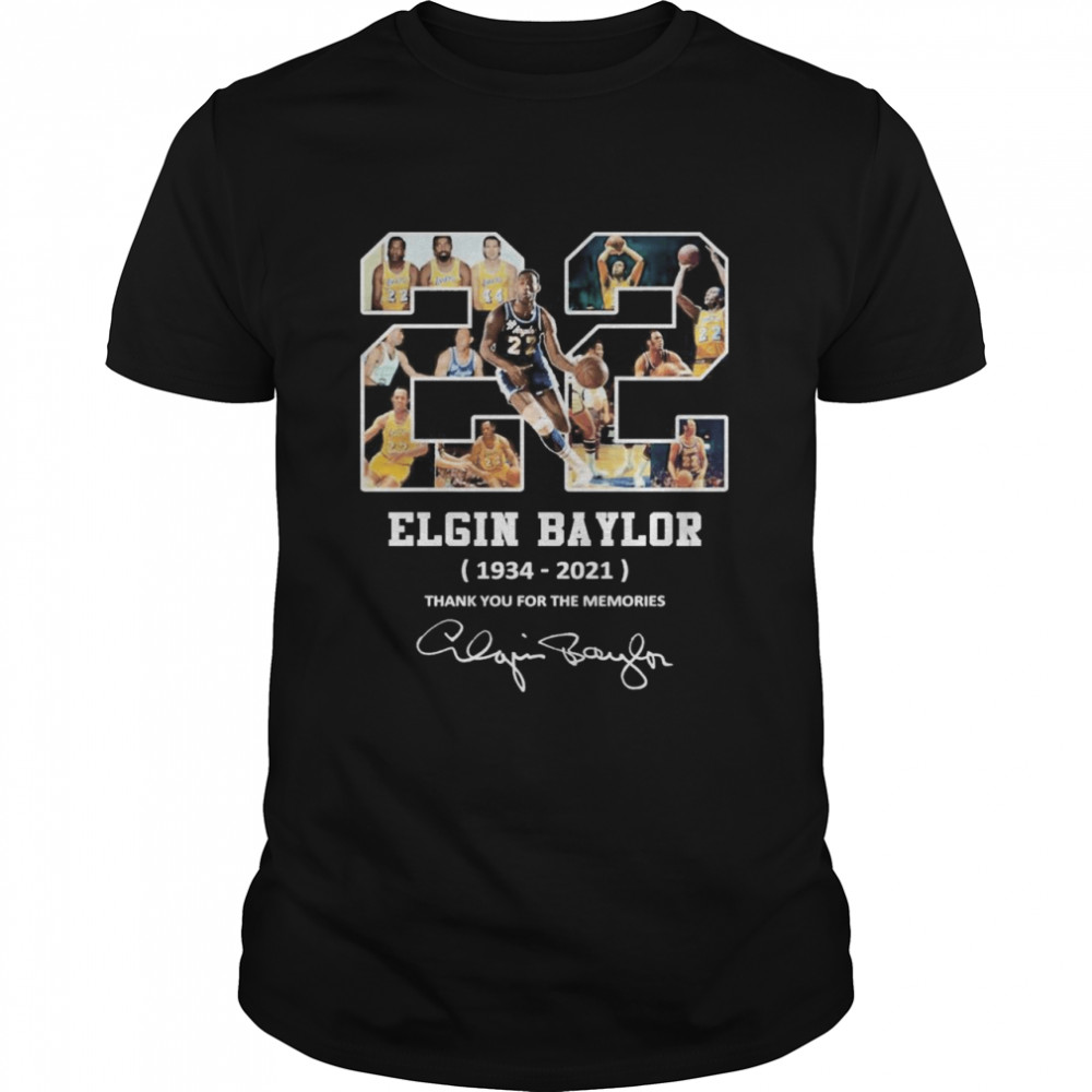 22 Elgin Baylor 1934 2021 Thank You For The Memories Signature  Classic Men's T-shirt