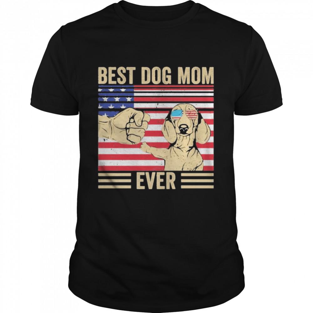 Best Dog Mom Ever America Flag  Classic Men's T-shirt