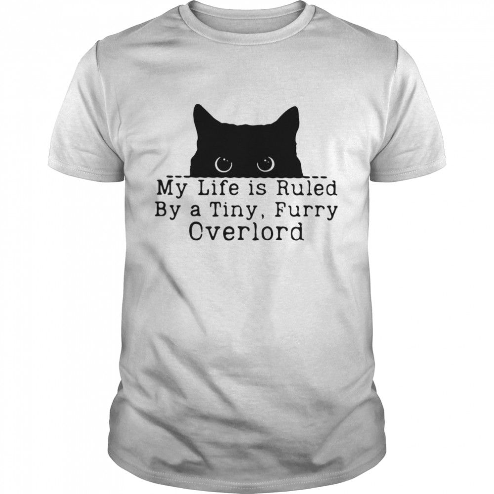 Black Cat My Life Is Ruled By A Tiny Furry Overlord  Classic Men's T-shirt