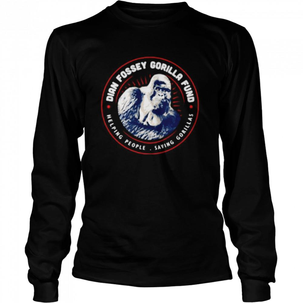 Dian fossey gorilla fund helping people saving Gorillas shirt Long Sleeved T-shirt