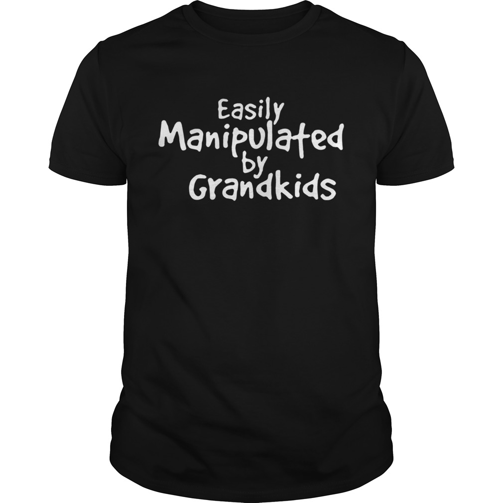 Easily Manipulated by grandkids t shirt Classic Men's