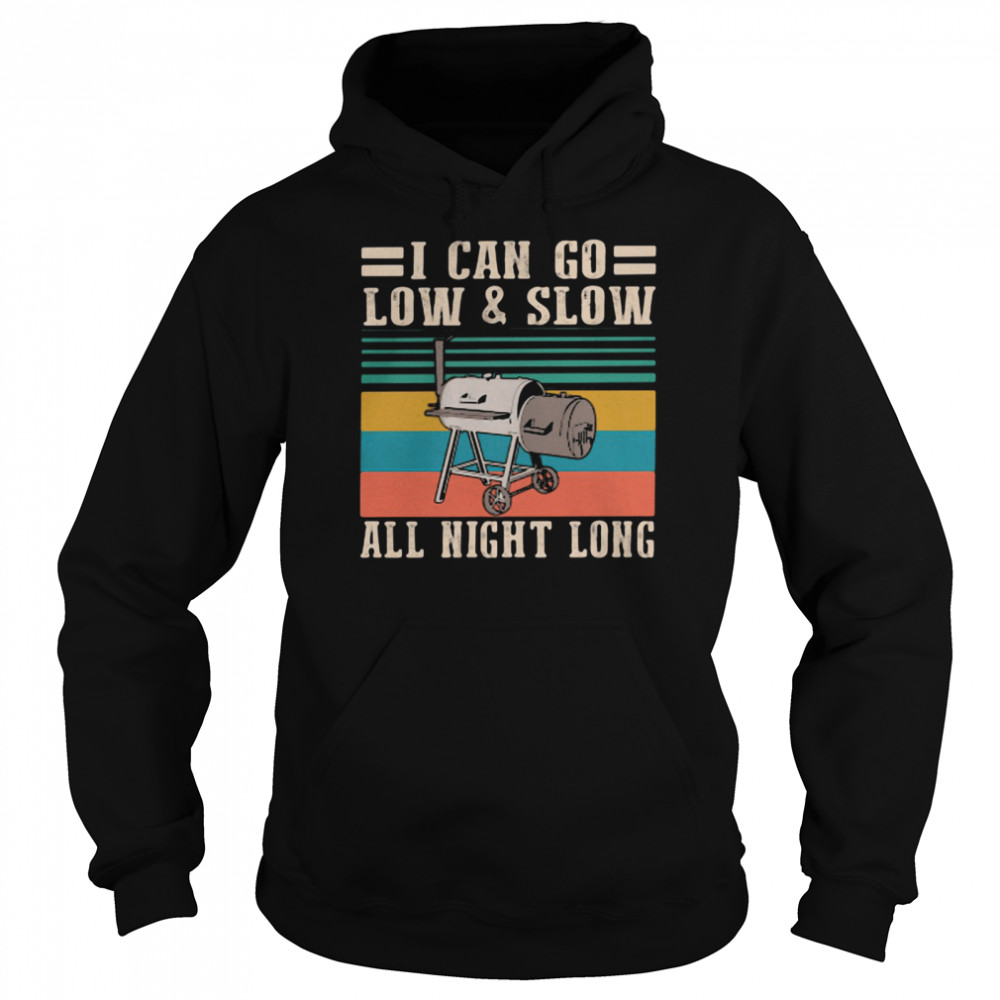 i can go low and slow all night long vintage  unisex hoodie